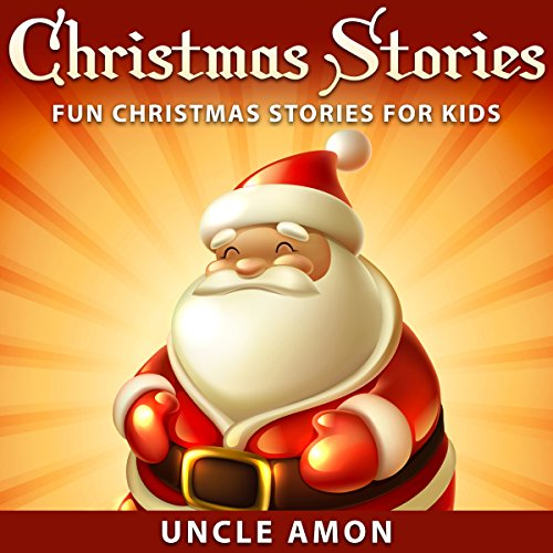 Christmas Stories: Fun Christmas Stories for Kids audiobook cover art