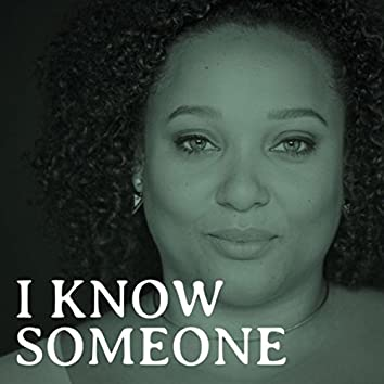 I Know Someone (feat. Natalie Patterson)