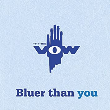 Bluer Than You
