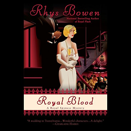 Royal Blood                   By:                                                                                                                                 Rhys Bowen                               Narrated by:                                                                                                                                 Katherine Kellgren                      Length: 9 hrs and 20 mins     35 ratings     Overall 4.6