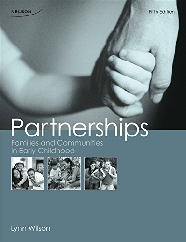 Partnerships: Families and Communities in Early Childhood [Paperback]