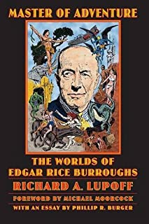 Master of Adventure: The Worlds of Edgar Rice Burroughs (Bison Frontiers of Imagination)
