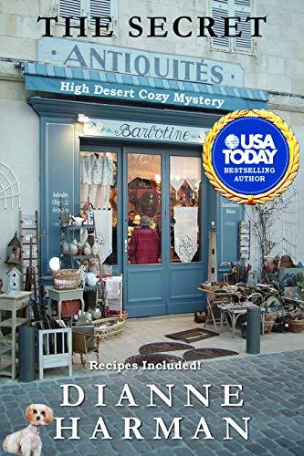 The Secret: A High Desert Cozy Mystery (High Desert Cozy Mystery Series Book 14) by [Dianne Harman]