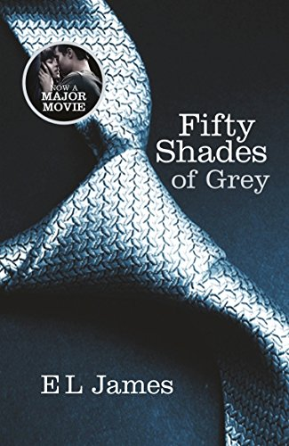 Fifty Shades of Grey: The #1 Sunday Times bestseller