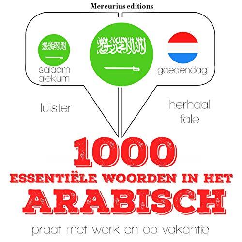 1000 essentiële woorden in het Arabisch audiobook cover art