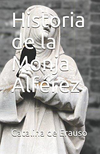 Historia de la Monja Alférez