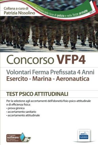 Concorso VFP4. Esercito, marina, aeronautica. Test psico-attitudinali. Con software di simulazione