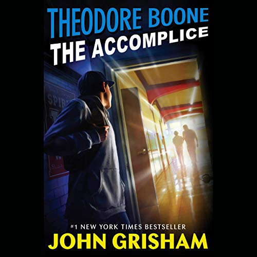 Theodore Boone: The Accomplice cover art