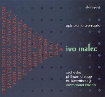 Ivo Malec: Epistola & Arc-en-cello
