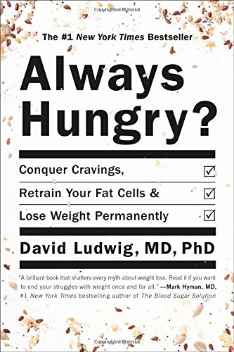 Image OfAlways Hungry?: Conquer Cravings, Retrain Your Fat Cells, And Lose Weight Permanently