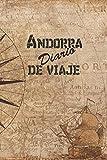 Andorra Diario De Viaje: 6x9 Diario de viaje I Libreta para listas de tareas I Regalo perfecto para tus vacaciones en Andorra