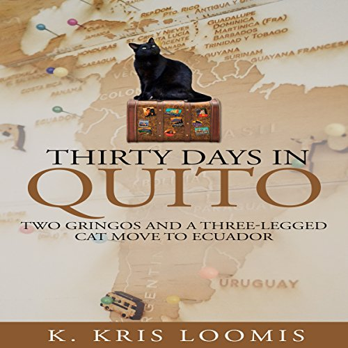 Thirty Days in Quito audiobook cover art
