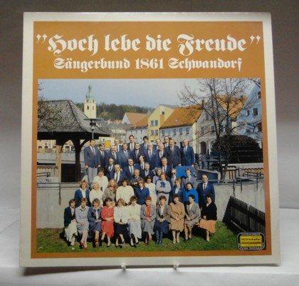 Hoch lebe die Freud, Sängerbund 1861 Schwandorf, Vinyl LP