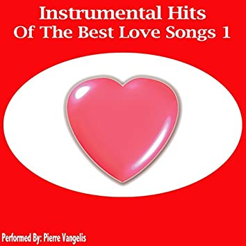 Instrumental Hits Of The Best Love Songs 1