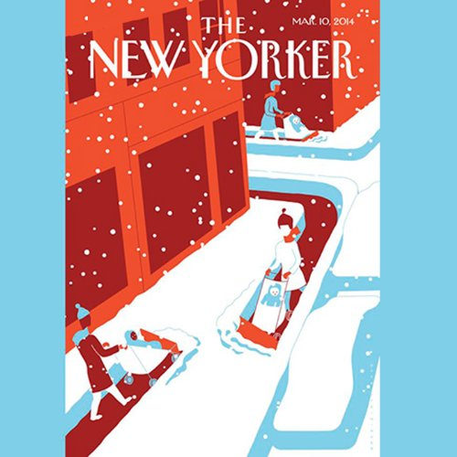 The New Yorker, March 10th 2014 (Jon Lee Anderson, Peter Hessler, Jill Lepore) audiobook cover art