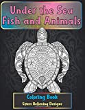 Under the Sea Fish and Animals - Coloring Book - Stress Relieving Designs 🐠 🐳 🐢 🐬 🐸 🐟 🐧 🐙