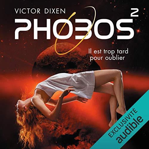 Phobos. Il est trop tard pour oublier cover art