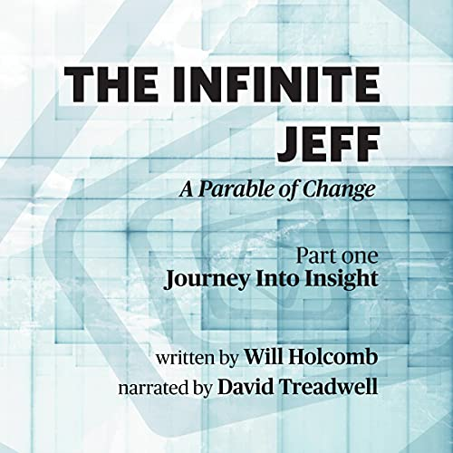 The Infinite Jeff: Part 1 Audiobook By Will Holcomb cover art