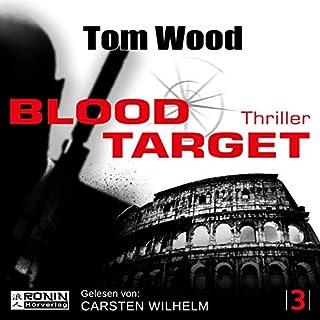 Blood Target     Tesseract 3              Autor:                                                                                                                                 Tom Wood                               Sprecher:                                                                                                                                 Carsten Wilhelm                      Spieldauer: 14 Std. und 4 Min.     957 Bewertungen     Gesamt 4,6