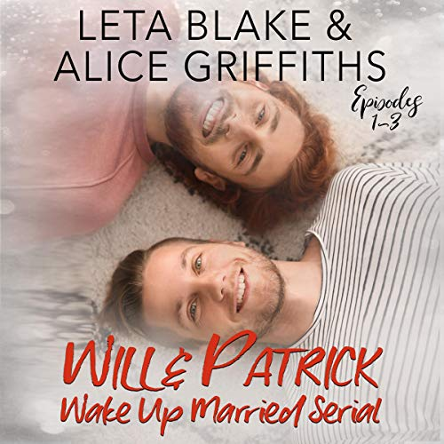 Wake Up Married Serial, Episodes 1-3 audiobook cover art