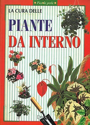La cura delle piante da interno.