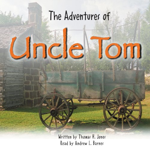 The Adventures of Uncle Tom audiobook cover art