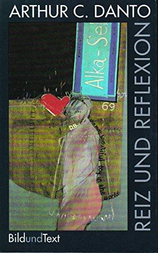 Reiz und Reflexion. Kunst in der historischen Gegenwart (Bild und Text)
