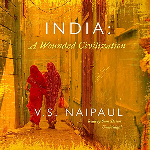 India: A Wounded Civilization cover art