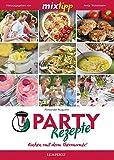MIXtipp: Party-Rezepte - Kochen mit dem Thermomix
