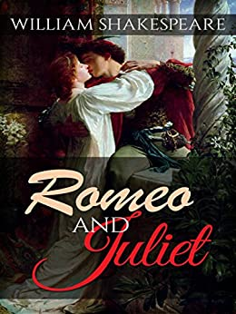 Romeo and Juliet by [William Shakespeare]