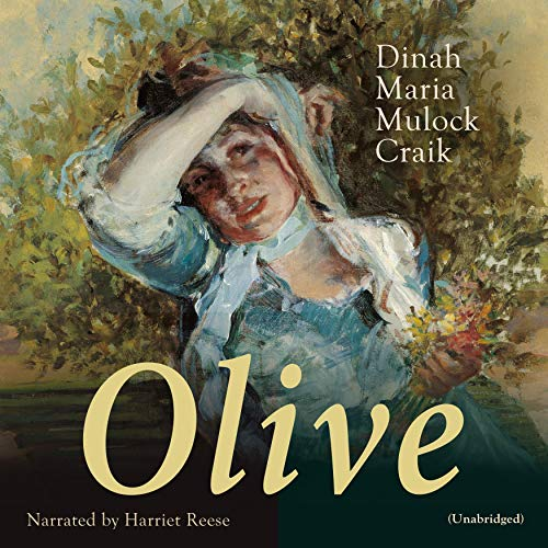 Olive                   By:                                                                                                                                 Dinah Maria Mulock Craik                               Narrated by:                                                                                                                                 Harriet Reese                      Length: 13 hrs and 57 mins     Not rated yet     Overall 0.0