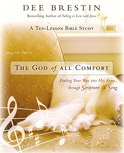 Price comparison product image The God of All Comfort Bible Study Guide: Finding Your Way into His Arms through Scripture and Song