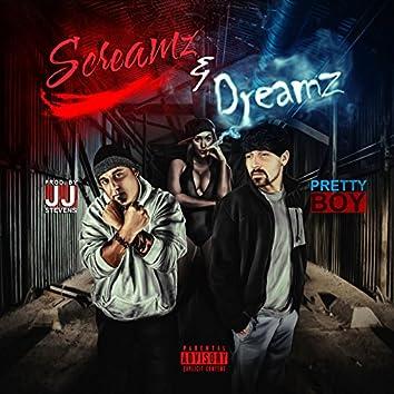 Screamz & Dreamz