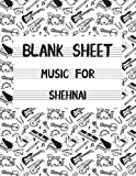 Blank Sheet Music For Shehnai: White Cover, Clefs Notebook,(8.5 x 11 IN / 21.6 x 27.9 CM) 120 Pages,120 full staved sheet, music sketchbook,Music Notation | gifts Standard for students / Professionals