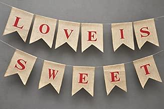 LOVE IS SWEET Valentine Banner-Wedding Flag Garland - Love Burlap Banner Stupendous Bridal Shower Banner Burlap Valentines Flags Valentines Day Flags Valentine's Day Banner Burlap Valentine Decor