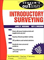 Introductory Surveying (Schaum's Outlines)
