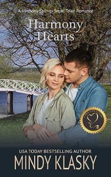 Harmony Hearts: A True Love Classic (Harmony Springs Book 2) by [Mindy Klasky]
