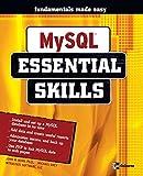 MySQL: Essential Skills