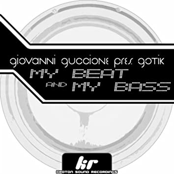 My Beat and My Bass