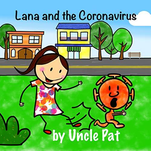 Lana and the Coronavirus (Lana's Adventures)
