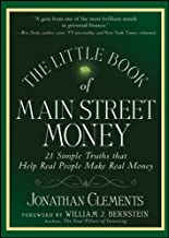 The Little Book of Main Street Money: 21 Simple Truths that Help Real People Make Real Money
