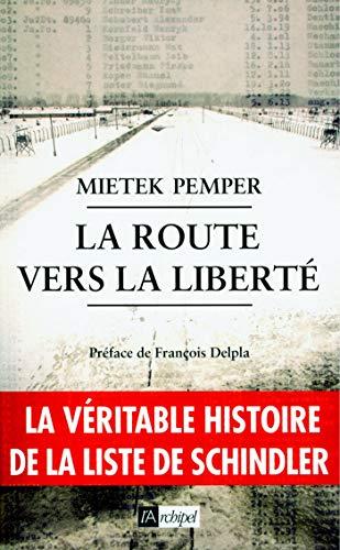 La route vers la liberté (ARCHIPEL.ARCHIP)