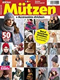 Simply Stricken Mützenspecial: Mützen + Accessoires stricken: Best of fantastische...