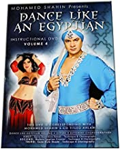 Mohamed Shahin Presents Dance Like An Egyptian Instructional DVD Volume 4 - Spicy Accordian Baladi, Modern Egyptian Oriental, Cairo Style Shaabi