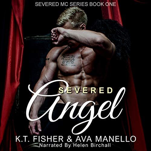 Severed Angel Audiobook By K. T. Fisher,                                                                                        Ava Manello cover art