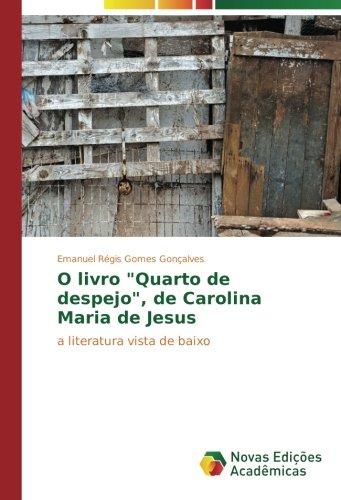 """O livro """"Quarto de despejo"""", de Carolina Maria de Jesus"""