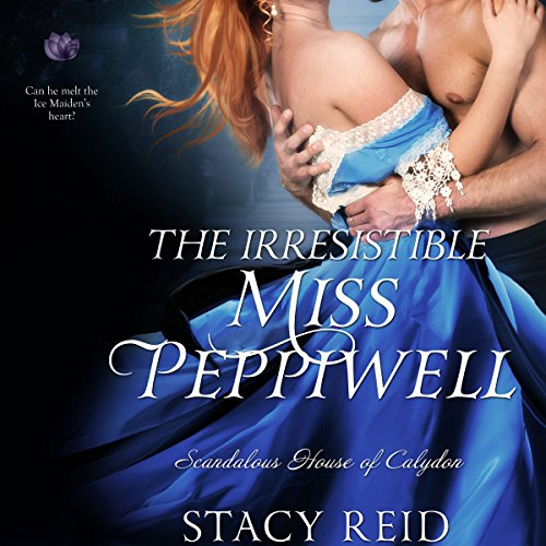 The Irresistible Miss Peppiwell audiobook cover art