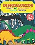 Dinosaurios Libro de Colorear para Niños de 2 a 4 Años: Lindo y divertido libro para colorear para niños pequeños