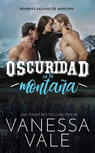 Oscuridad en la montaña de Vanessa Vale