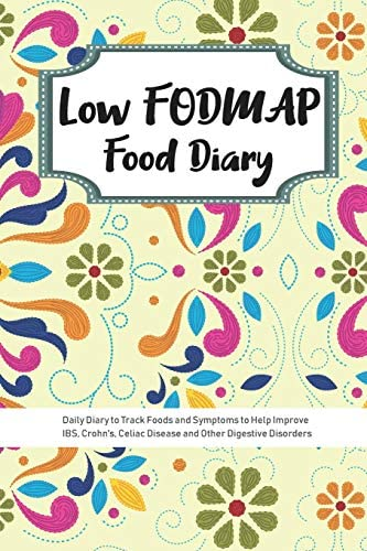 Low FODMAP Food Diary Daily Diary to Track Foods and Symptoms to Help Improve IBS Crohn s Celiac product image